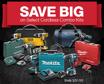 SAVE BIGon Select Cordless Combo Kits- Offer Ends April 30, 2020