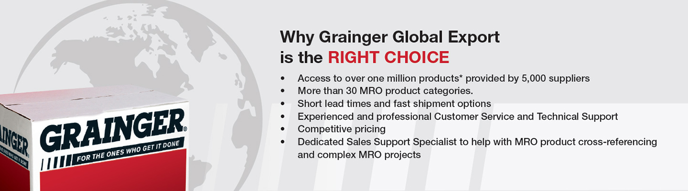 Why Grainger Global Export is the RIGHT CHOICE