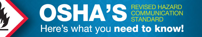 OSHA's revised nazard communication standard   Here's what you need to know!