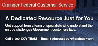 Grainger Federal Customer Services - A Dedicated Resource Just for You - Call 1-800-GOV-TEAM